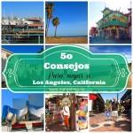 50 consejos para viajar a Los Angeles CA