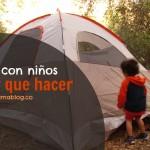Camping con niños que ver y que hacer