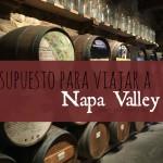 Presupuesto para viajar a Napa Valley