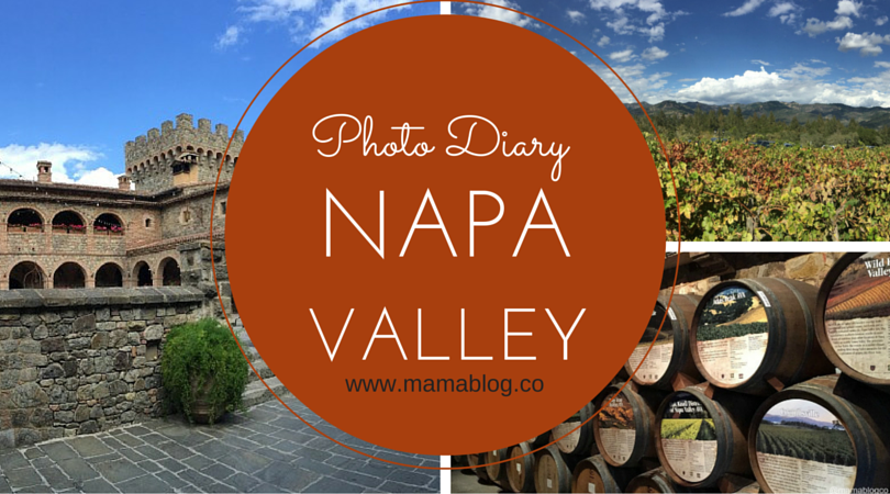 Napa Valley Photo Diary