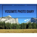 Yosemite Photo Diary