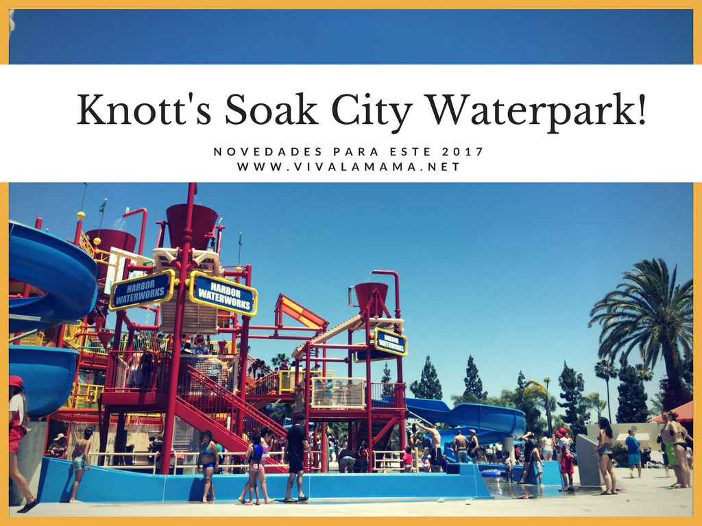 Knott's Soak City Waterpark, novedades para 2017