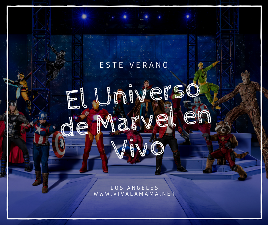 El Universo de Marvel en Vivo, shows en Los Angeles